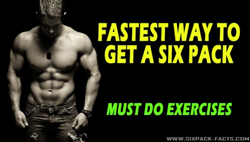 Fastest Way To Get A Sixpack
