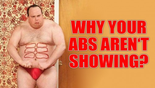 Why Your Abs Aren't Showing?