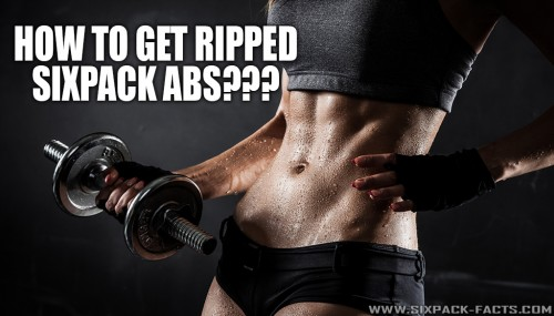 How To Get Ripped 6pack Abs