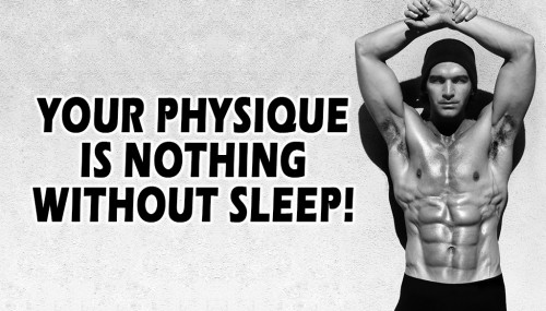 Your Physique is Nothing Without Sleep!