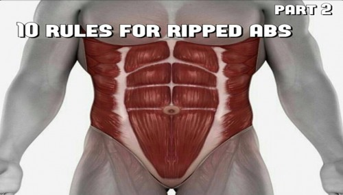 10 Rules For Ripped Abs - PART 2/2