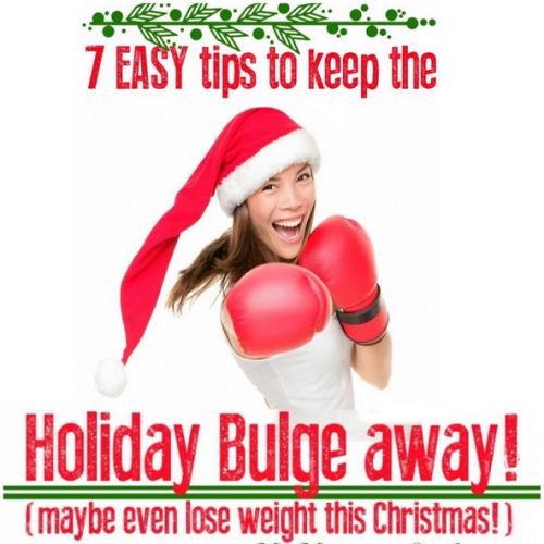 7 Easy Tips To Keep The Holidays Bulge Away