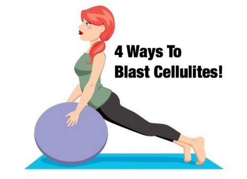4 WAYS TO BLAST CELLULITES